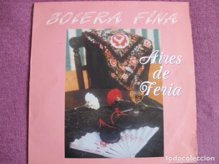 LP - SEVILLANAS - SOLERA FINA - AIRES DE FERIA (SPAIN, FONORUZ 1990) (Música - Discos - LP Vinilo - Flamenco, Canción española y Cuplé)