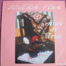 Discos de vinilo: LP - SEVILLANAS - SOLERA FINA - AIRES DE FERIA (SPAIN, FONORUZ 1990). Lote 194510805