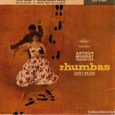 Discos de vinilo: CHUY REYES ( ARTHUR MURRAY FAVORITES) - RHUMBAS - EP SPAIN 1960. Lote 194511232