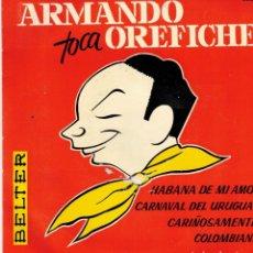 Discos de vinilo: ARMANDO OREFICHE - TOCA ARMANDO OREFICHE - EP SPAIN 1962. Lote 194511881