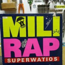 Discos de vinilo: SUPERWATIOS MILI RAP. Lote 194517546
