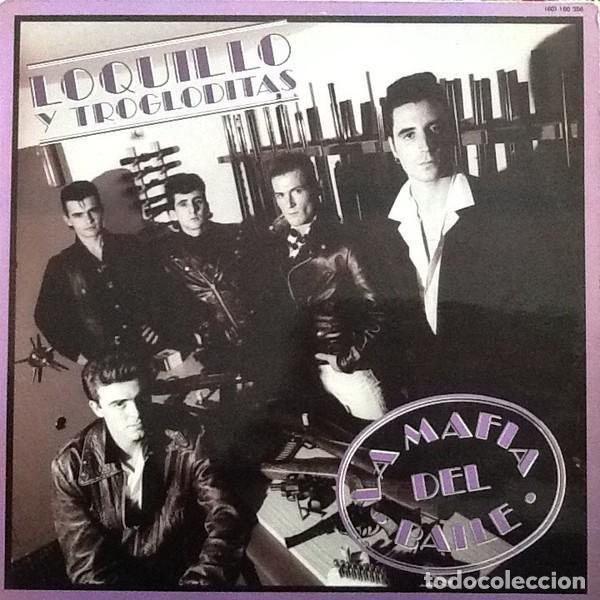 LOQUILLO Y TROGLODITAS – LA MAFIA DEL BAILE -LP- (Música - Discos - LP Vinilo - Rock & Roll)