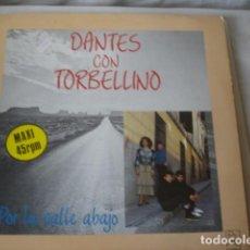 Discos de vinilo: LEONARDO DANTÉS CON TORBELLINO POR LA CALLE ABAJO . Lote 194519661