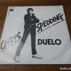 Discos de vinilo: CHRIS SPEDDING- DUELO / MALDAD / SINGLE-1978 ESPAÑA. Lote 194524378