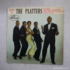 Discos de vinilo: THE PLATTERS - MY PRAYER - THE GREAT PRETENDER / ONLY YOU - WINNE TAKE ALL - EP . Lote 194524637