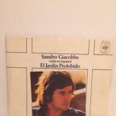 Discos de vinilo: SANDRO GIACOBBE-/CANTA EN ESPAÑOL-/EL JARDÍN PROHIBIDO/SEÑORA MIA/SINGLE CBS 1975. Lote 194525050