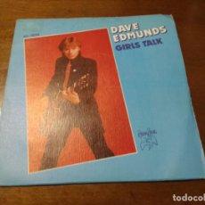 Discos de vinilo: DAVE EDMUNDS – LAS CHICAS HABLAN / EL MONSTRO DEL LAGO NEGRO / SINGLE-ESPAÑA 1979. Lote 194525206