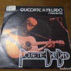 Discos de vinilo: POUSETTE-DART BAND – QUÉDATE A MI LADO / TAN ENAMORADO / SINGLE-1978-ESPAÑA. Lote 194525391