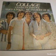 Discos de vinilo: SINGLE COLLAGE. POCO A POCO ME ENAMORÉ DE TI. IO. DISCHI RECORDI HISPAVOX 1977 SPAIN (PROBADO Y BIEN. Lote 194526767