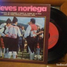 Discos de vinilo: NIEVES NORIEGA ASTURIAS SOY NATURAL DE CABUEÑES FUISTE AL CARMIN MARUXA EP ASTURIAS. Lote 194527056