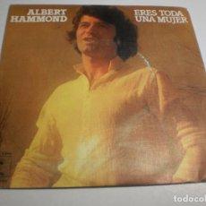 Discos de vinilo: SINGLE ALBERT HAMMOND. ERES TODA UNA MUJER. QUE SEAS FELIZ. EPIC 1977 SPAIN (PROBADO Y BIEN). Lote 194527185
