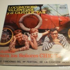 Discos de vinilo: SINGLE LOCOMOTORO, VALENTINA Y EL CAPITÁN TAN. SON PLAY 1967 SPAIN (PROBADO, LEER). Lote 194528627