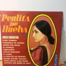 Discos de vinilo: PERLITA DE HUELVA - AMIGO CONDUCTOR ·AÑO 1969 (BELTER). Lote 194529977