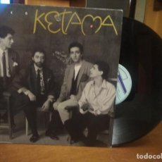 Discos de vinilo: KETAMA, LOKO (PHILIPS) MAXI SINGLE. Lote 194530510