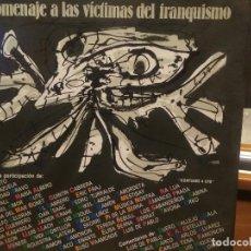 Discos de vinilo: HOMENAJE A LAS VICTIMAS DEL FRANQUISMO - 4 LP + LIBRETO - SABINA / JAVIER KRAHE / PACO MUÑOZ PEPETO. Lote 194531307