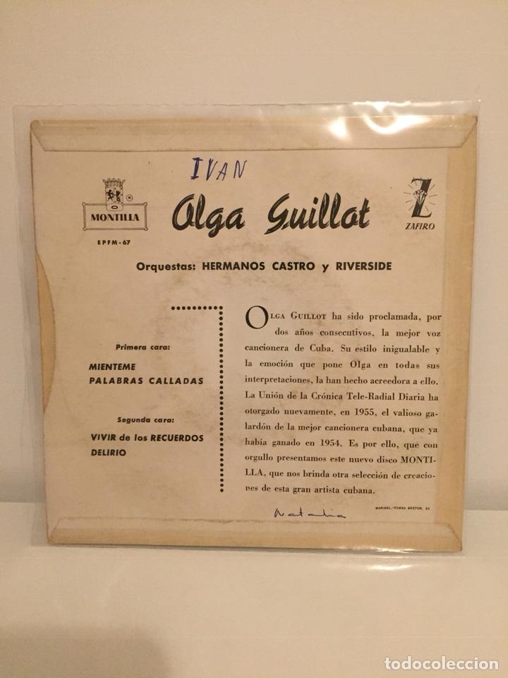 Discos de vinilo: OLGA GUILLOT-/MIENTEME/PALABRAS CALLADAS/DELIRIO/VIVIR DE LOS RECUERDOS/EP J8-OH-4602 ESPAÑA - Foto 3 - 194535681