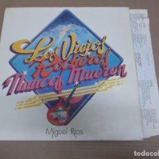 Discos de vinilo: MIGUEL RIOS (LP) LOS VIEJOS ROCKEROS NUNCA MUEREN AÑO – 1979 – ENCARTE CON LETRAS. Lote 194537728