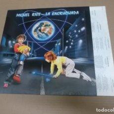 Discos de vinilo: MIGUEL RIOS (LP) LA ENCRUCIJADA AÑO – 1984 – ENCARTE CON LETRAS. Lote 194537980