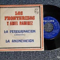 Discos de vinilo: LOS FRONTERIZOS Y ARIEL RAMIREZ - LA PEREGRINACION / LA ANUNCIACION. EDITADO POR PHILIPS. AÑO 1.968. Lote 194540298