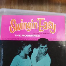 Discos de vinilo: THE MODERNES – SWINGIN' EASY (RARÍSIMO). Lote 194548386