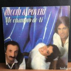 Discos de vinilo: RICCHI & POVERI - ME ENAMORO DE TÍ (CANTAN EN ESPAÑOL) (SINGLE) (BABY RECORDS) (D:NM). Lote 194550930