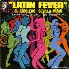 Discos de vinilo: SONORA FAMILY CLIMAX VOZ: PEPE ROMERO - LATIN FEVER - SG SPAIN 1978 - DISCOPHON S-5378 . Lote 194551733