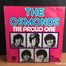 Discos de vinilo: THE OSMONDS - THE PROUD ONE (EL ORGULLOSO) (SINGLE) (MGM RECORDS) (D:VG+). Lote 194555385