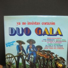 Discos de vinilo: DUO GALA. YA NO INSISTAS CORAZON. LP OLIMPO STEREO MONO L·681.. Lote 194555658