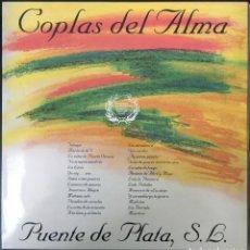 Discos de vinilo: COPLAS DEL ALMA PUENTE DE PLATA PDI 30.2610 LP 1992 RECOPILACIÓN EXCELENTE!. Lote 194564052