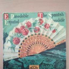 Discos de vinilo: MAXI SINGLE EL PASO DOBLE ESPAÑOL. Lote 194568311
