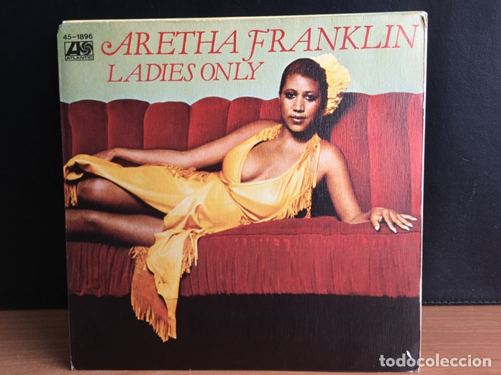 ARETHA FRANKLIN - LADIES ONLY / WHAT IF I SHOULD EVER NEED YOU (SINGLE) (ATLANTIC) 45-189 (D:NM) (Música - Discos - Singles Vinilo - Funk, Soul y Black Music)