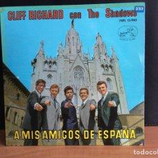 Discos de vinilo: CLIFF RICHARD CON THE SHADOWS* - A MIS AMIGOS DE ESPAÑA (EP) (LA VOZ DE SU AMO) (D:NM). Lote 194569738