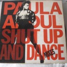 Discos de vinilo: PAULA ABDUL SHUT UP AND DANCE (THE DANCE MIXES). Lote 194572072