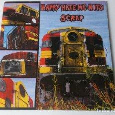 Discos de vinilo: HAPPY HATE ME NOTS – SCRAP , 1987. Lote 194575301