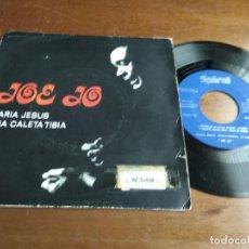 Discos de vinilo: JOE JO - MARIA JESUS / UNA CALETA TIBIA / FLAMENCO FUNK- . Lote 194578793