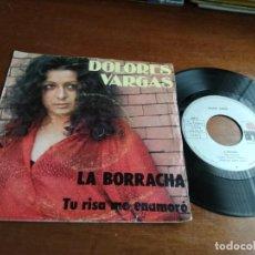 Discos de vinilo: DOLORES VARGAS – LA BORRACHA / TU RISA ME ENAMORÓ / 1977-ACID RUMBA-DIFICIL DE CONSEGUIR-. Lote 194581920