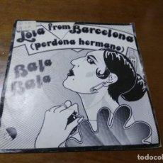 Discos de vinilo: BALA BALA - SPAIN SINGLE 1978 - LOLA FROM BARCELONA (PERDONA HERMANO) / SAN JOSE - . Lote 194582357