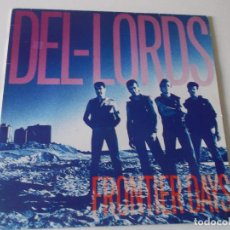 Discos de vinilo: THE DEL-LORDS – FRONTIER DAYS 1986 ED ESPAÑOLA. Lote 194584553