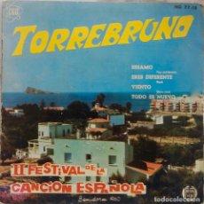 Discos de vinilo: TORREBRUNO. SESAMO. II FESTIVAL DE LA CANCION ESPAÑOLA. EP. Lote 194589916