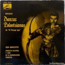 Discos de vinilo: DANZAS POLOVTSIANAS.EL PRINCIPE IGOR. IGOR MARKEVITCH. SINGLE. Lote 194591542