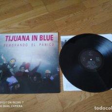 Discos de vinilo: VINILO TIJUANA IN BLUE - SEMBRANDO EL PÁNICO. ORIGINAL 1990.. Lote 194591572