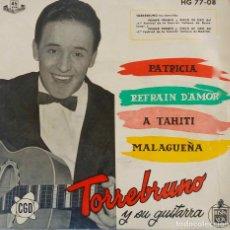 Discos de vinilo: TORREBRUNO Y SU GUITARRA. PATRICIA. EP. Lote 194591646