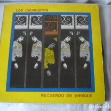 Discos de vinilo: LOS CHUNGUITOS RECUERDO DE ENRIQUE. Lote 194597151