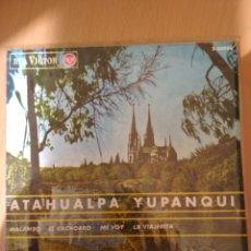 Discos de vinilo: MAXI SINGLE ATAHUALPA YUPANQUI. Lote 194597226