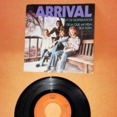 Discos de vinilo: ARRIVAL . OUT OF DESPERATION. DEJA QUE MI VIDA SEA TUYA . CBS 1971.. Lote 194599173
