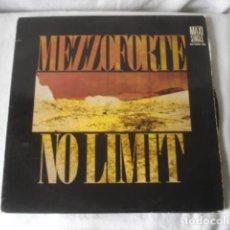 Discos de vinilo: MEZZOFORTE NO LIMIT . Lote 194599277