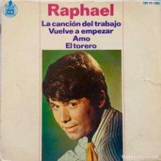 Discos de vinilo: RAPHAEL. LA CANCION DEL TRABAJO. EP. Lote 194600011
