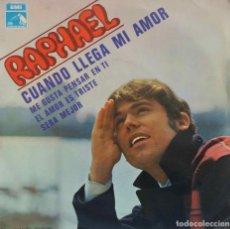 Discos de vinilo: RAPHAEL. CUANDO LLEGA MI AMOR. EP ESPAÑA. Lote 194600381
