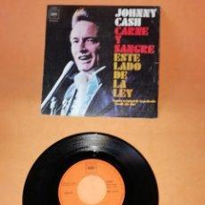 Discos de vinilo: JOHNNY CASH. CARNE Y SANGRE. ESTE LADO DE LA LEY. CBS 1971. Lote 194601503