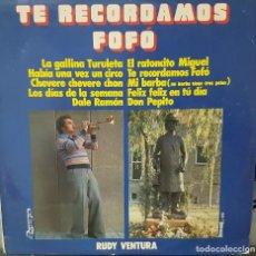 Discos de vinilo: RUDY VENTURA - TE RECORDAMOS FOFÓ - BARCELOMA 1976 - LOS PAYASOS DE LA TELE. Lote 194605301